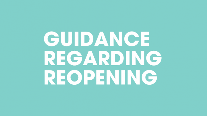 Guidance on Reopening