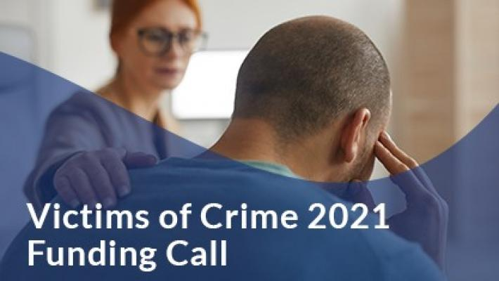 Victims of Crime 2021 Funding Call